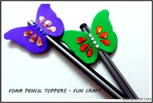 foam craft ideas for kids foam butterfly pencil topper can do with any shape 6585
