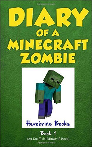 diary of a minecraft zombie book 1 a scare of a dare volume 1