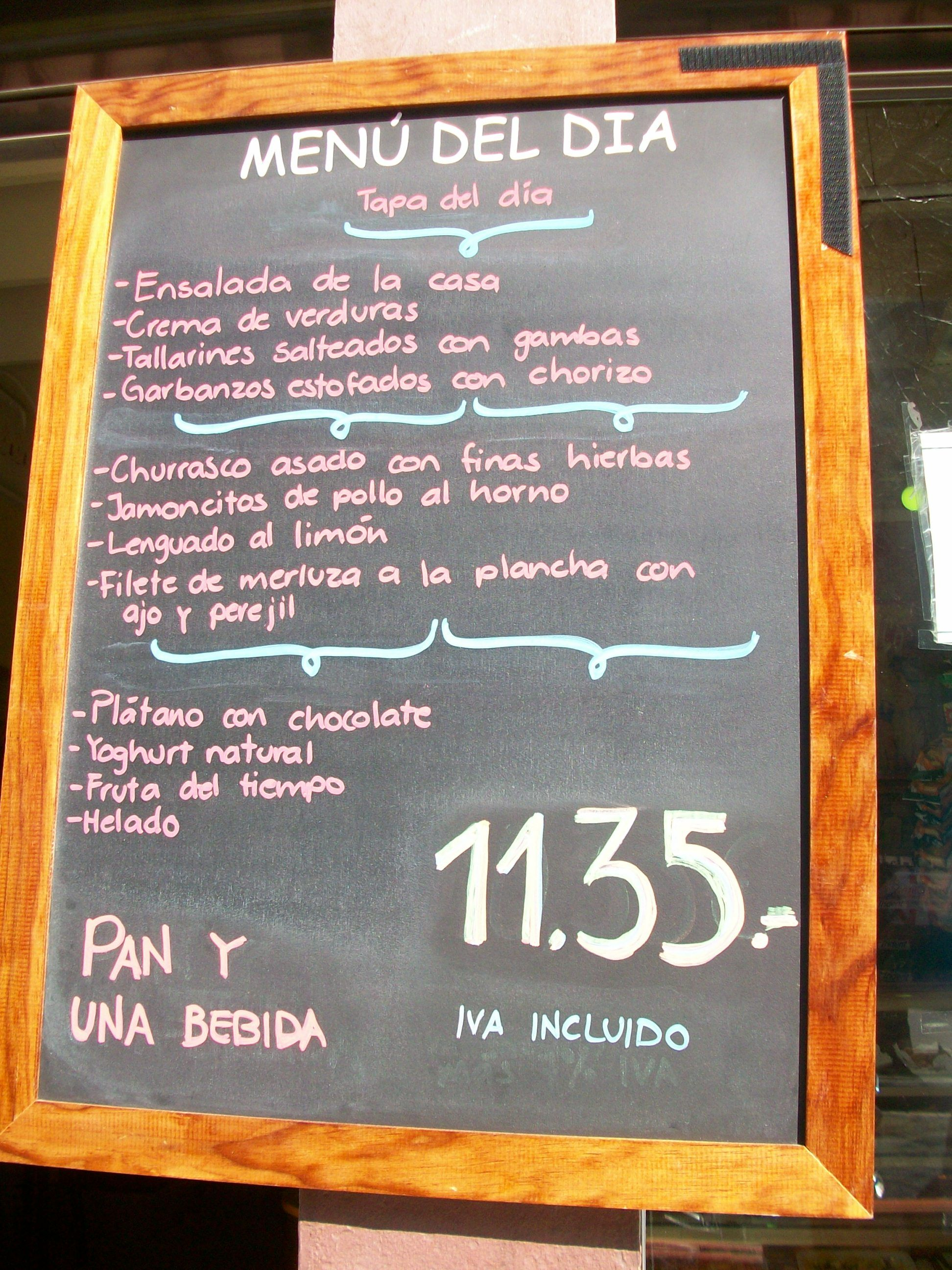 the best deal for lunch is the menu del dia, which is a set-price 3