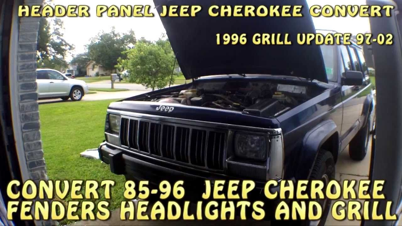 Jeep Cherokee Xj Newer Style Grill And Header Panel Conversion Youtube Jeep Cherokee Jeep Cherokee Xj Jeep