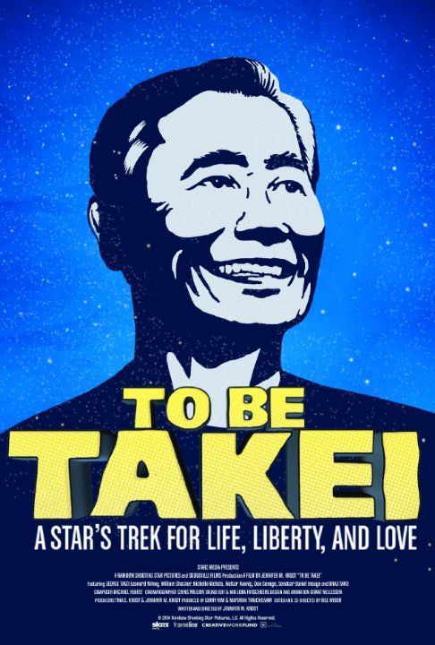 Trailer for George Takei documentary, 'To Be Takei: A Star's Trek for Life, Liberty and Love' opening August 22, 2014