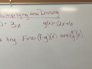 Lesson 6-1: Operations w/ Functions (Lesson 2d)