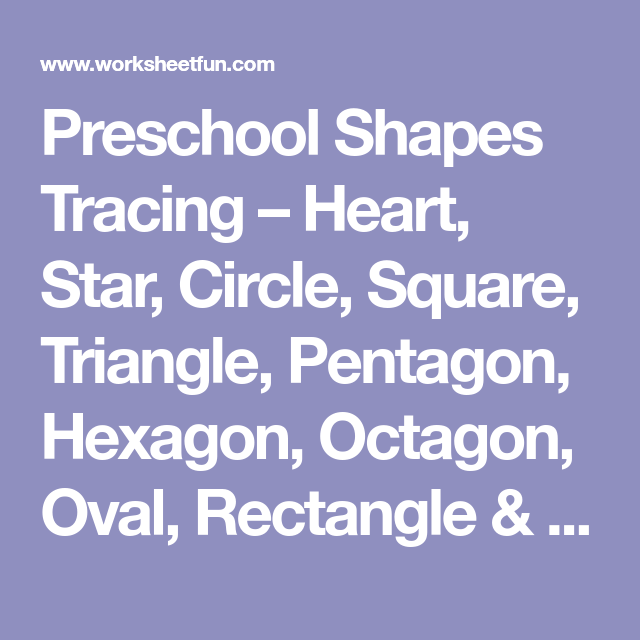 Preschool Shapes Tracing – Heart, Star, Circle, Square, Triangle ...