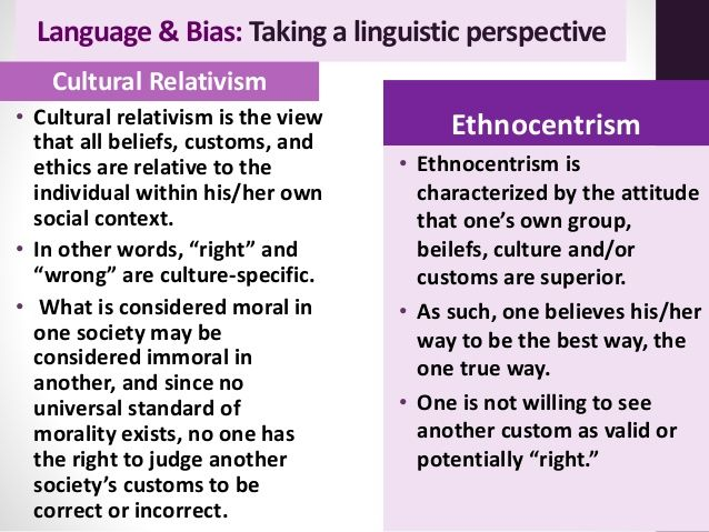 Showing Both Sides Of Cultural Relativism And Ethnocentrism Cultural Relativism Teaching Culture Intercultural Communication