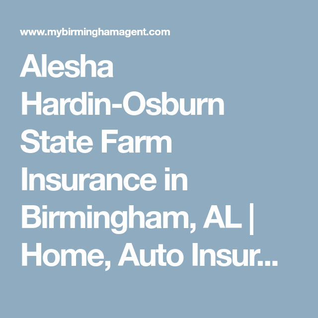 State Farm Home Insurance Quote Amazing Alesha Hardinosburn State Farm Insurance In Birmingham Al  Home