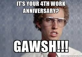 Image result for work anniversary meme work anniversary