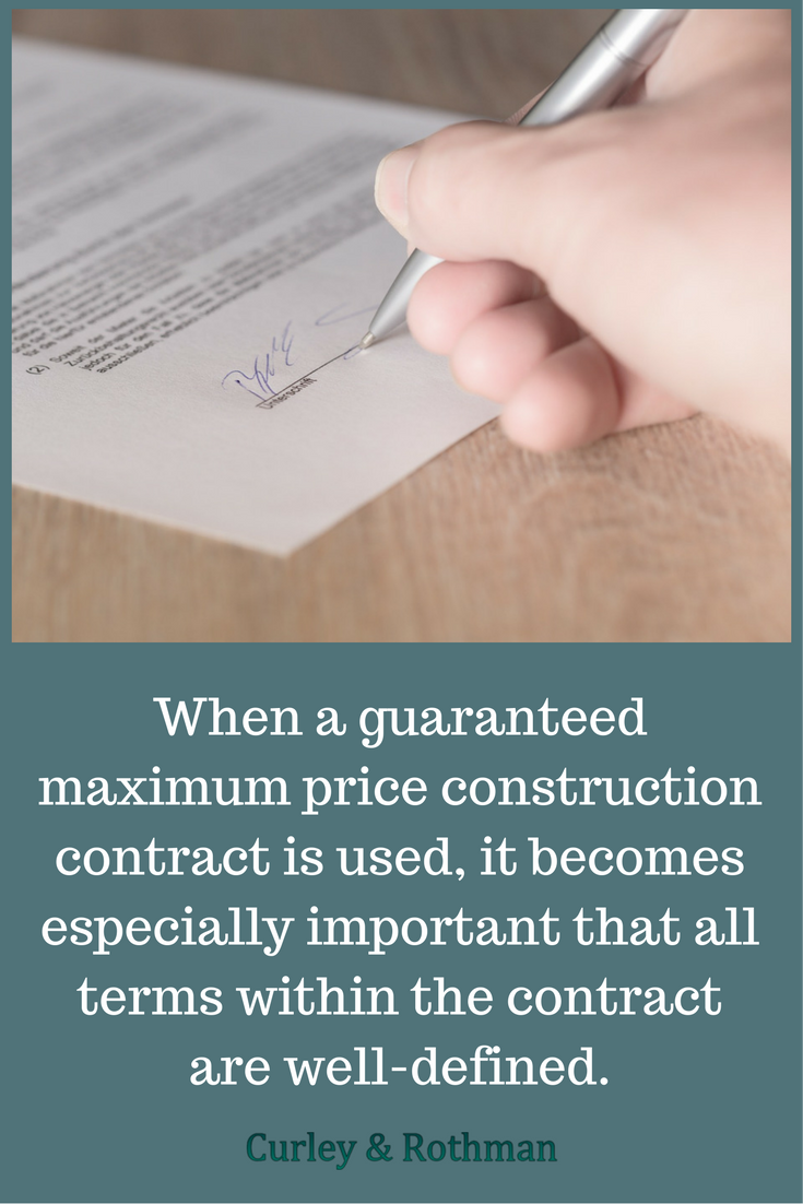 When A Guaranteed Maximum Price Construction Contract Is Used It
