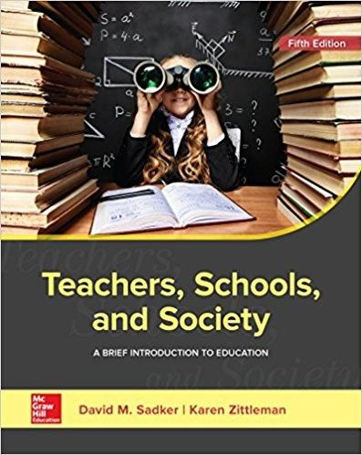 Teachers schools and society a brief introduction to education teachers schools and society a brief introduction to education 5th edition by david fandeluxe Image collections