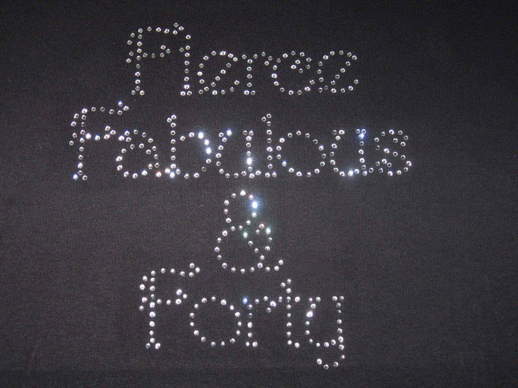 b0230d03 Fierce Fabulous & Forty rhinestone shirt, Black, Misses/Women's/Plus, short  sleeve
