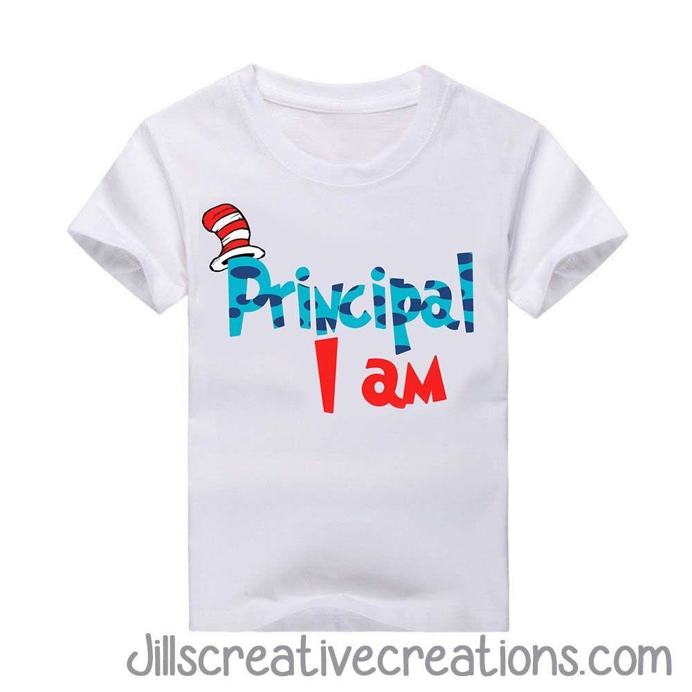 737199d92 Dr Seuss Principal I am T-Shirt | Stuco | Dr seuss t shirts, Dr ...