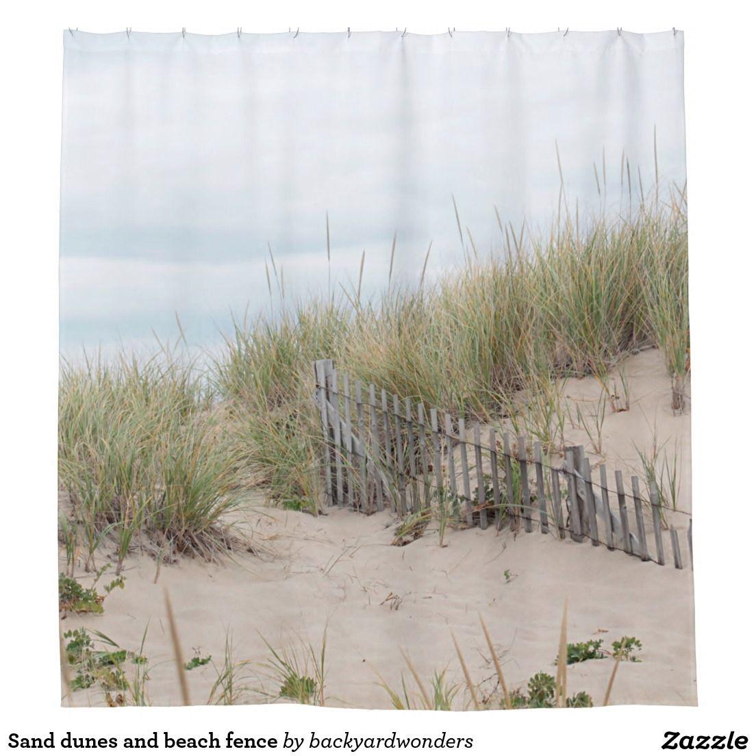Sand Dunes And Beach Fence Shower Curtain Zazzle Com Beach