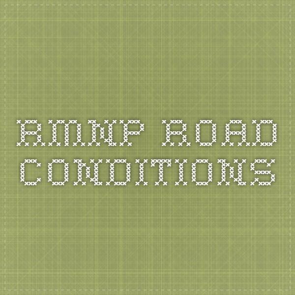 RMNP Road Conditions