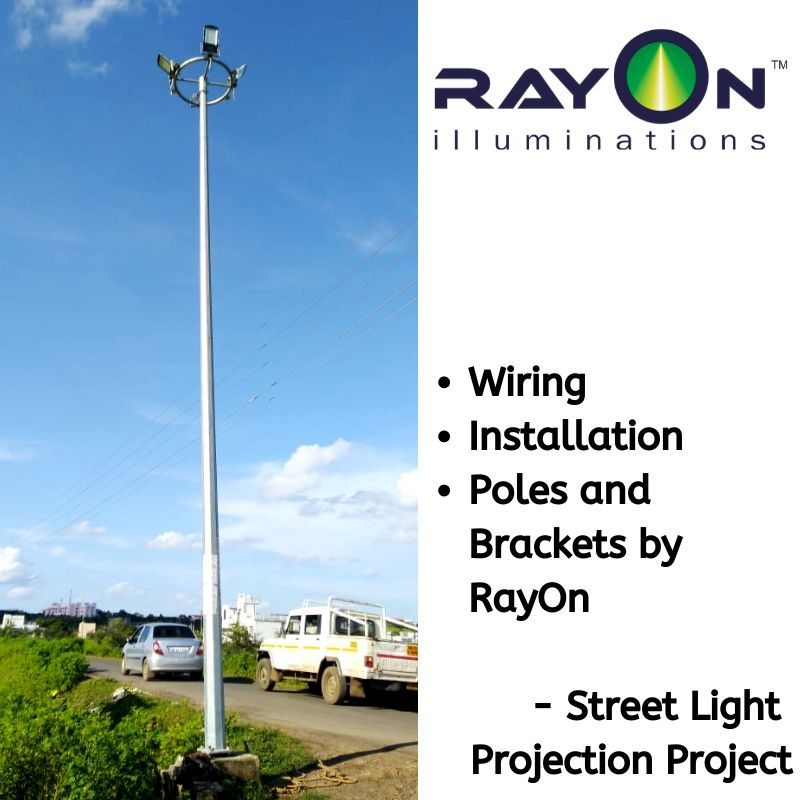 Street Lights Installation RayOn makes it easy for you It gives you the services for Wiring, Concrete, Installation of Poles and Brackets for Street Lights.  Here is one of the Projects of Street Lights by RayOn and this is also done for IRB - Infrastructure Developers Private Limited for Bridge Street Lights.