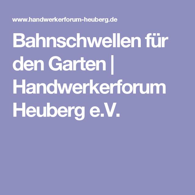 Bahnschwellen für den Garten | Handwerkerforum Heuberg e.V.