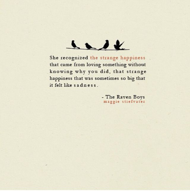 Lovely Quote From The Raven Boys By Maggie Stiefvater One Of Many