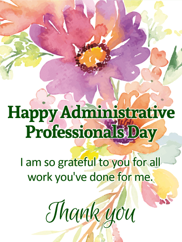 I Am So Grateful Happy Administrative Professionals Day Card Birthday Greeting Cards By Davia Administrative Professional Day Administrative Professional Birthday Greeting Cards
