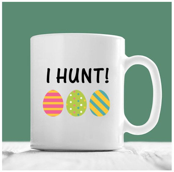Easter mugs i hunt easter coffee mugs easter eggs easter egg easter mugs i hunt easter coffee mugs easter eggs easter egg hunt easter egg mug easter eggs gifts easter gifts for adults perfect gift for this negle Gallery