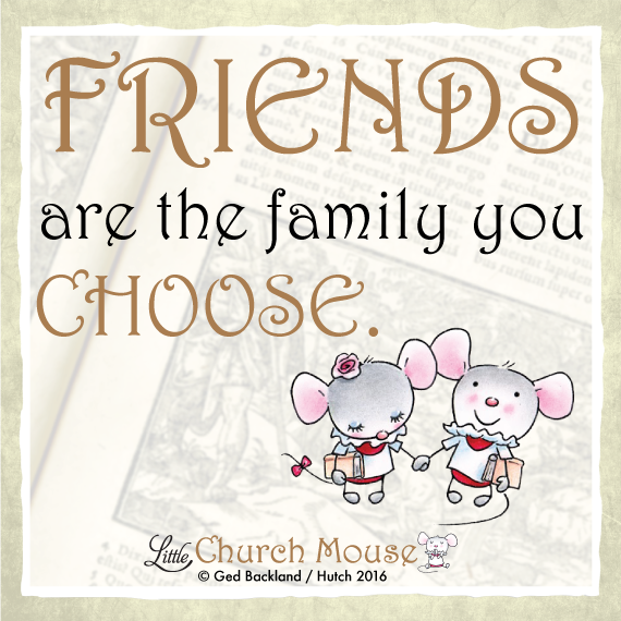 Friends are the family you choose ❤️ #LittleChurchMouse