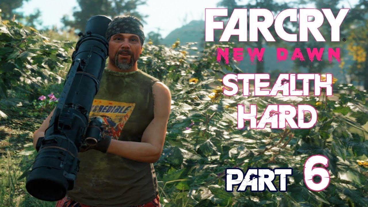 Far Cry New Dawn Stealth Part 6 Herk And His Family Hard Gameplay Wa Stealth Dawn Crying