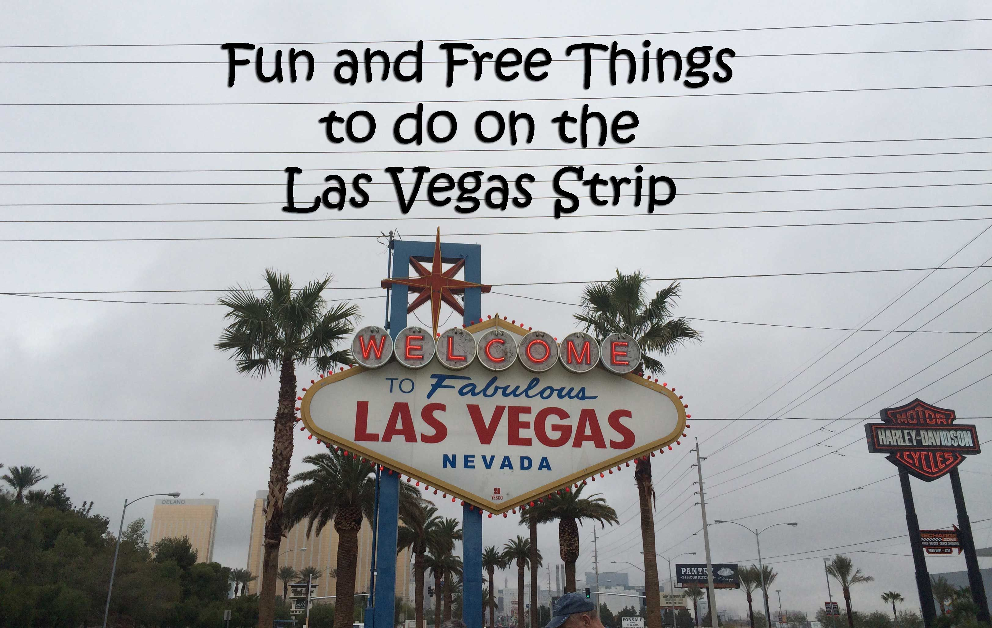List of fun and free attractions and activities on the Las Vegas