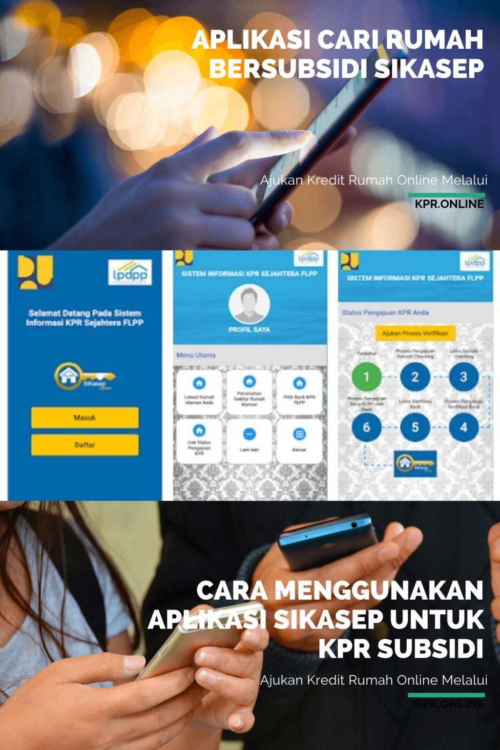 Ajukan Kredit Rumah Online Menggunakan Aplikasi Sikasep Aplikasi
