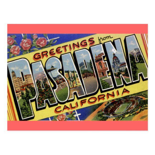 Greetings from Pasadena California Postcard