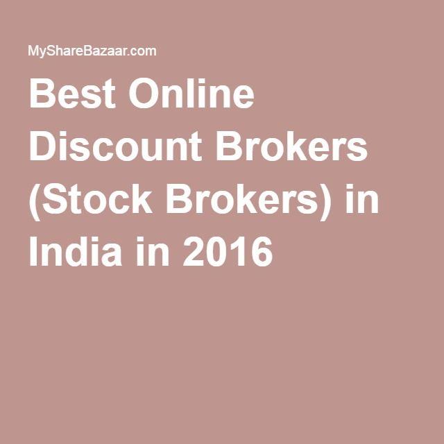 Best Online Discount Brokers Stock Brokers In India For 2016 With Images Stock Broker Online Discount Brokers