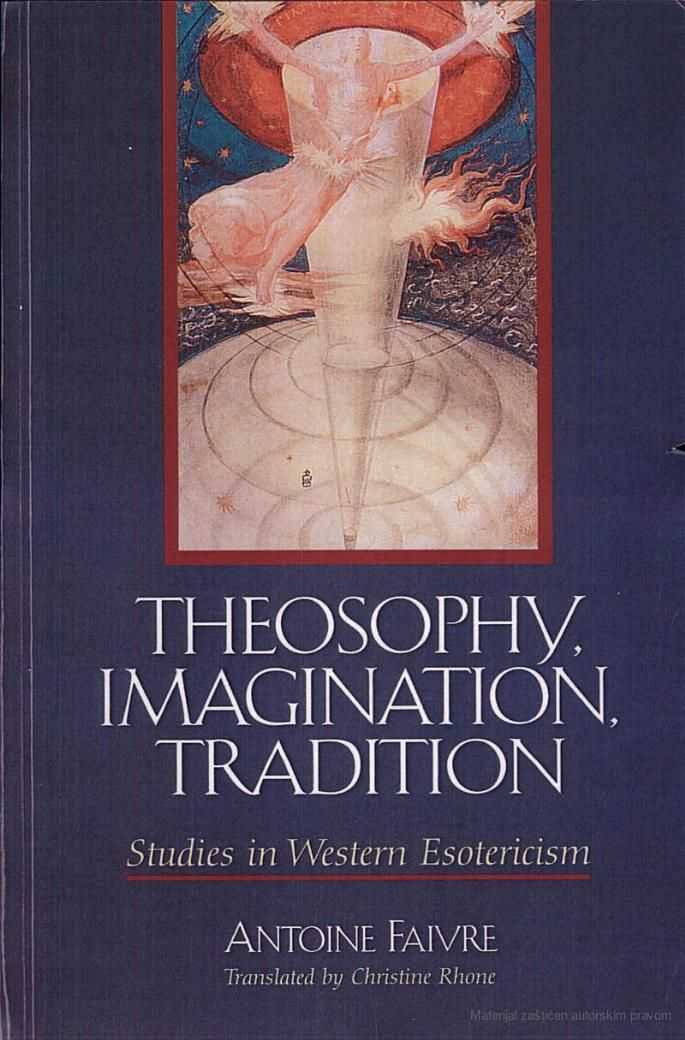 Theosophy, Imagination, Tradition: Studies in Western ...