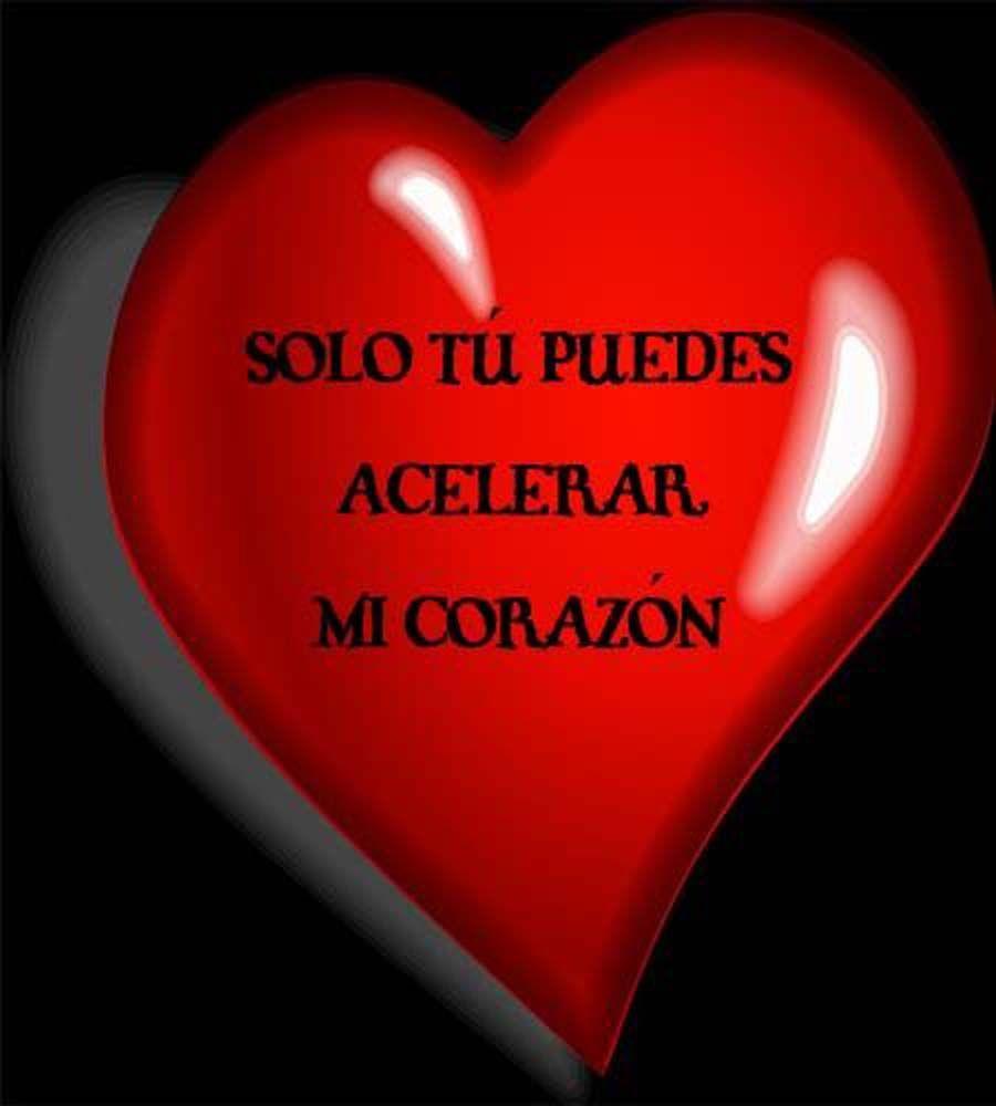 Aceleras Mi Corazón Al 100 Frases Bonitas De Amor