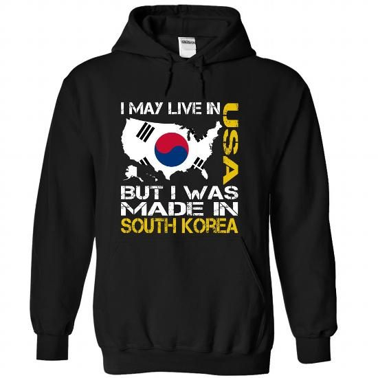 awesome I May Live in USA But I Was Made in South Korea
