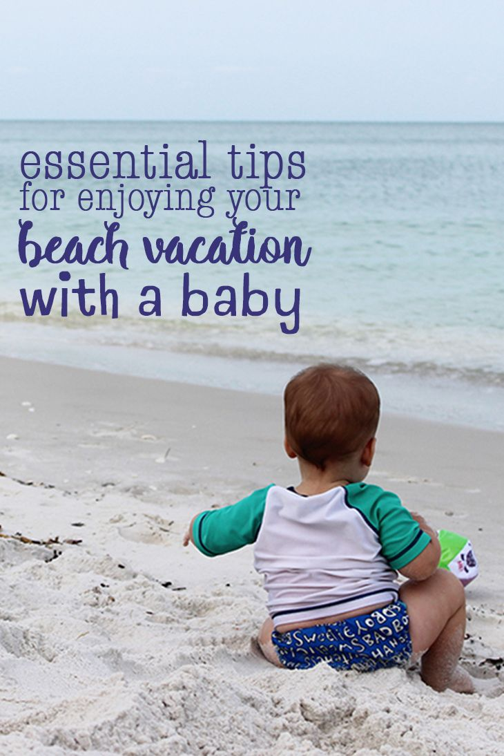 Beach Vacation With Baby Traveling With Baby Travelingmom Cheap Beach Vacations Beach Vacation Beach Vacation Tips