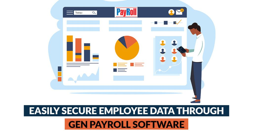 Securing Your Employees Records With Gen Payroll Software Payroll Software Employee Management Payroll