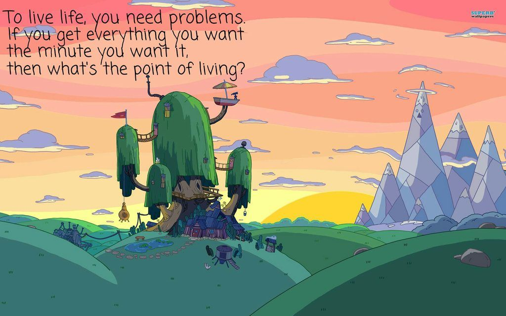To Live Life You Need Problems Jake The Dog 1920x1200 Adventure Time Wallpaper Adventure Time Background Adventure Time