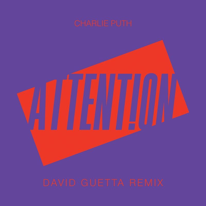 Charlie Puth Attention David Guetta Remix Style Groove Progressivehouse Release Date 2017 08 25 Label Warner Music Download Here Charlie Puth Att