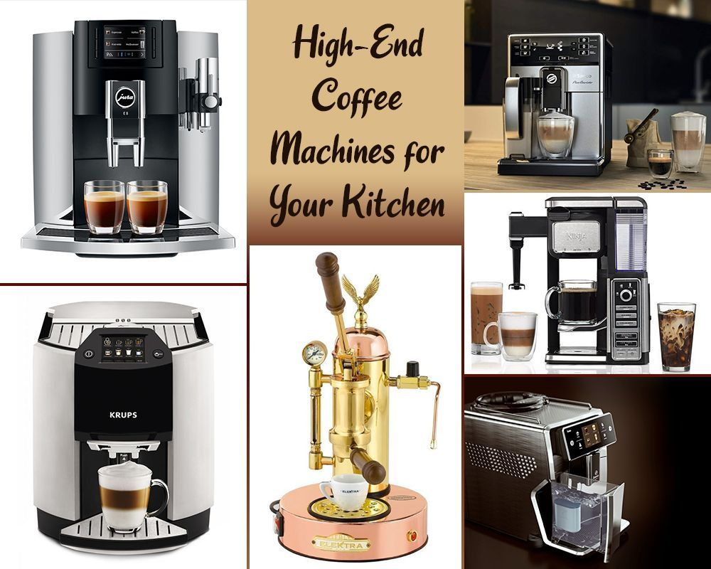 High End Coffee Machine For Your Kitchen Coffee Maker High End Coffee Makers Automatic Coffee Machine High end coffee makers for home