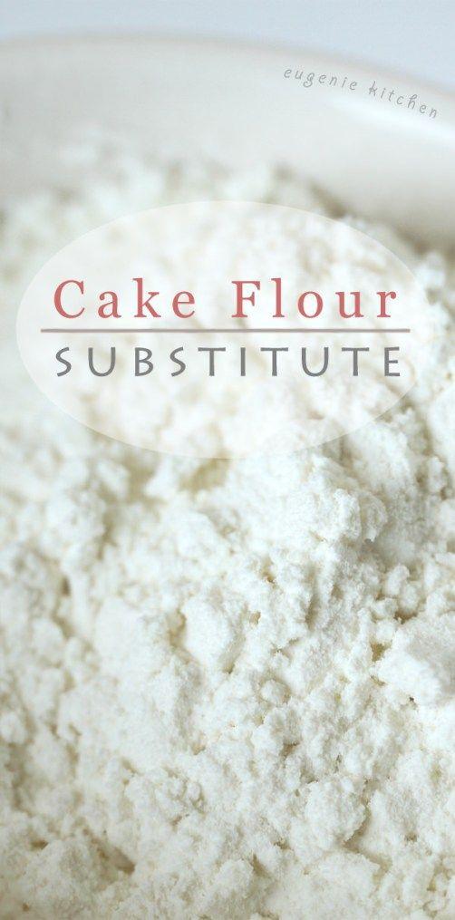 How to Make Cake Flour Homemade Substitute Recipe Cake flour