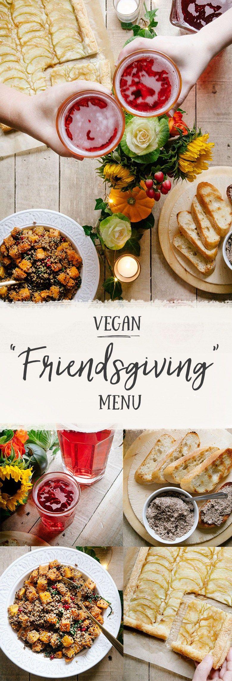 Vegan Friendsgiving Menu Vegan Fall Recipes Vegan