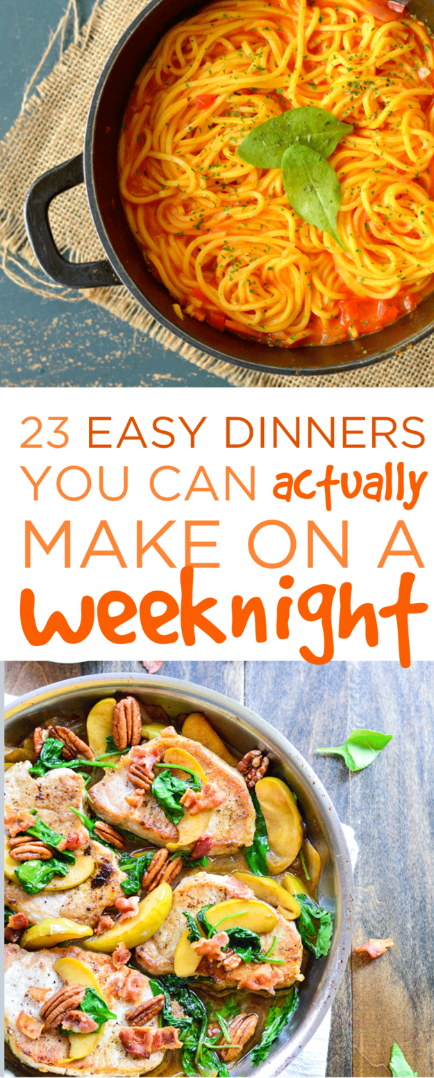 23 easy dinners you can actually make on a weeknight | recipes-quick