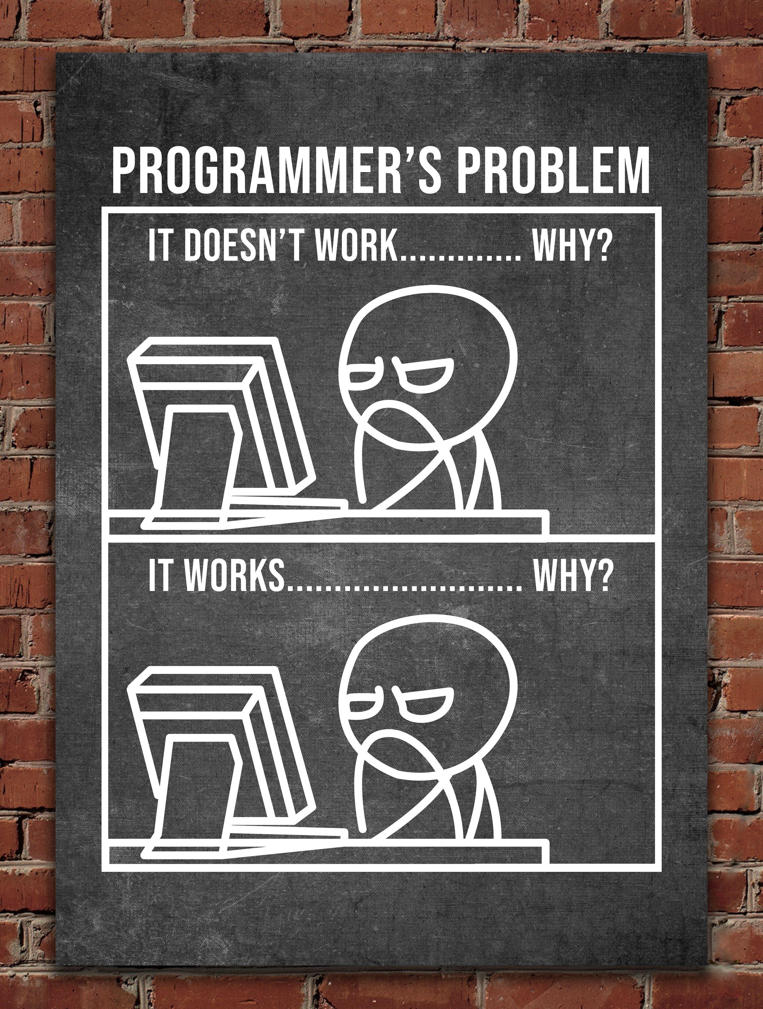 Programmer Funny Gift Metal Poster Posterdesignsoftware See Amazing Artworks Of Displate Artists Prin In 2020 Programmer Humor Programmer Quote Programmer Jokes
