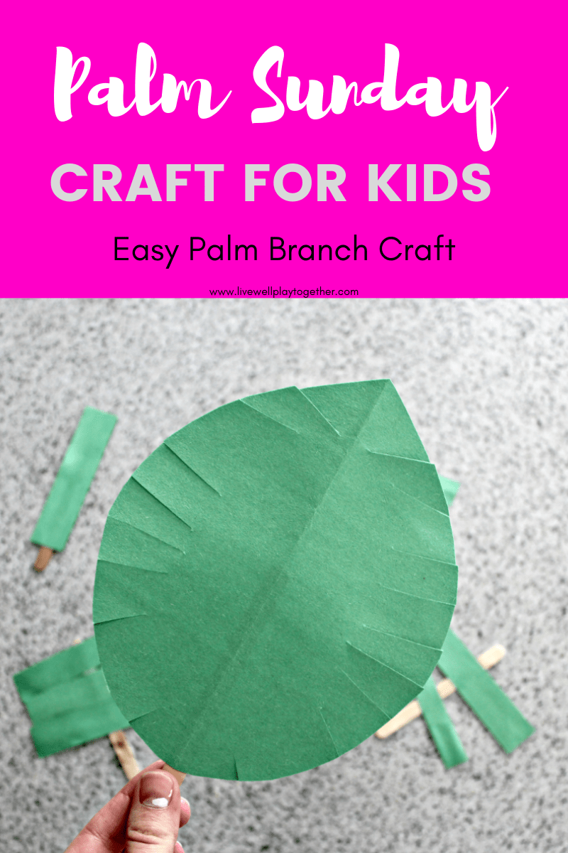 Palm Sunday Crafts: Palm Leaf Craft Two Ways - Live Well Play Together