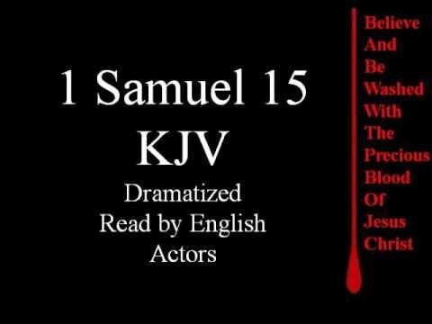 1 Samuel 15 KJV | 1 Samuel KJV (Dramatized) | Proverbs kjv