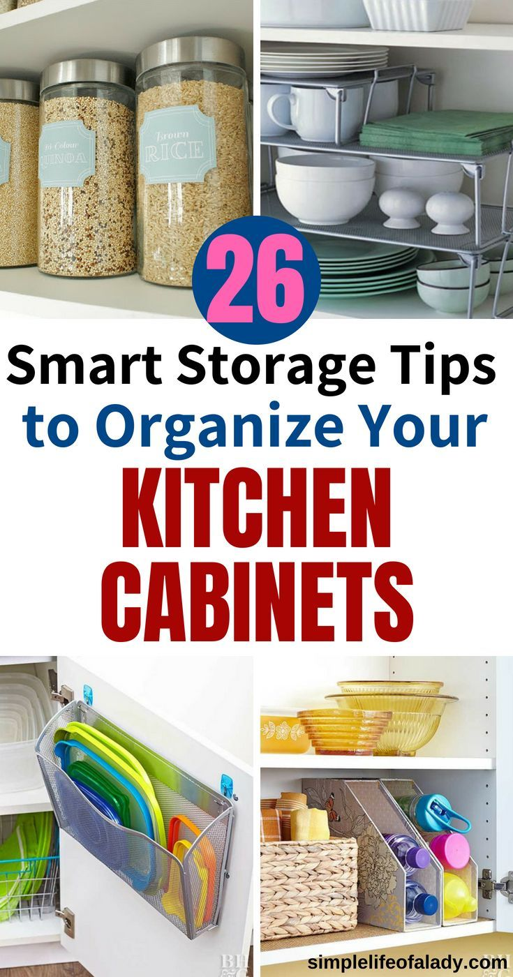 How to Organize Kitchen Cabinets : 26 Smart Storage Tips You Can Start Today -   23 diy projects Storage kitchen cabinets ideas