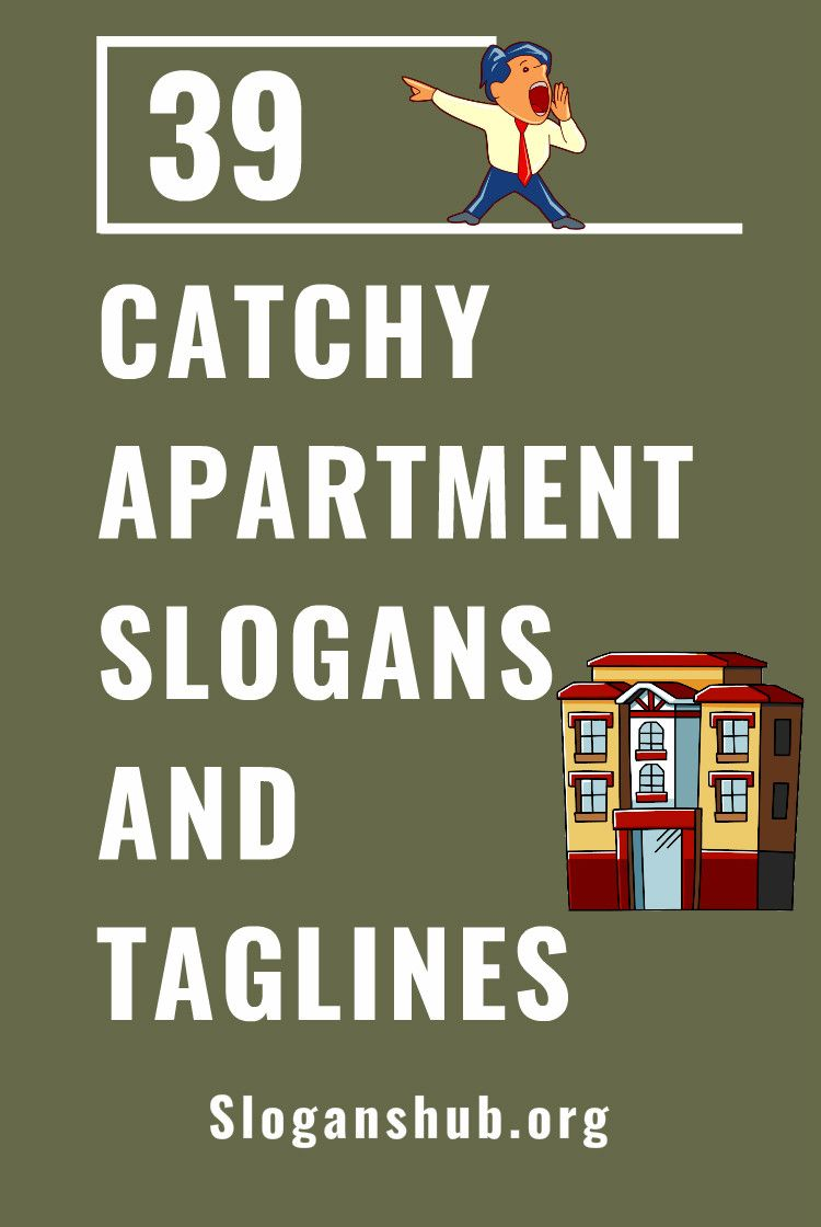 39 Catchy Apartment Slogans And Best Taglines Apartmentslogans