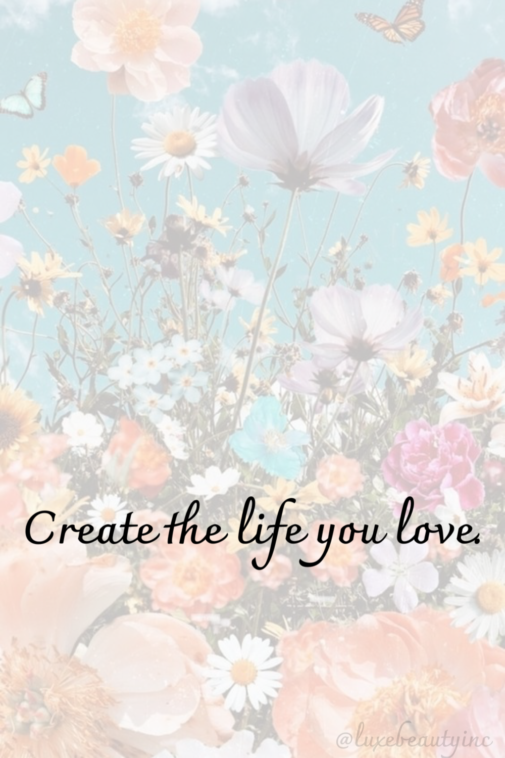 Create the life you love. 🌸 in 5  Hope wallpaper, Life