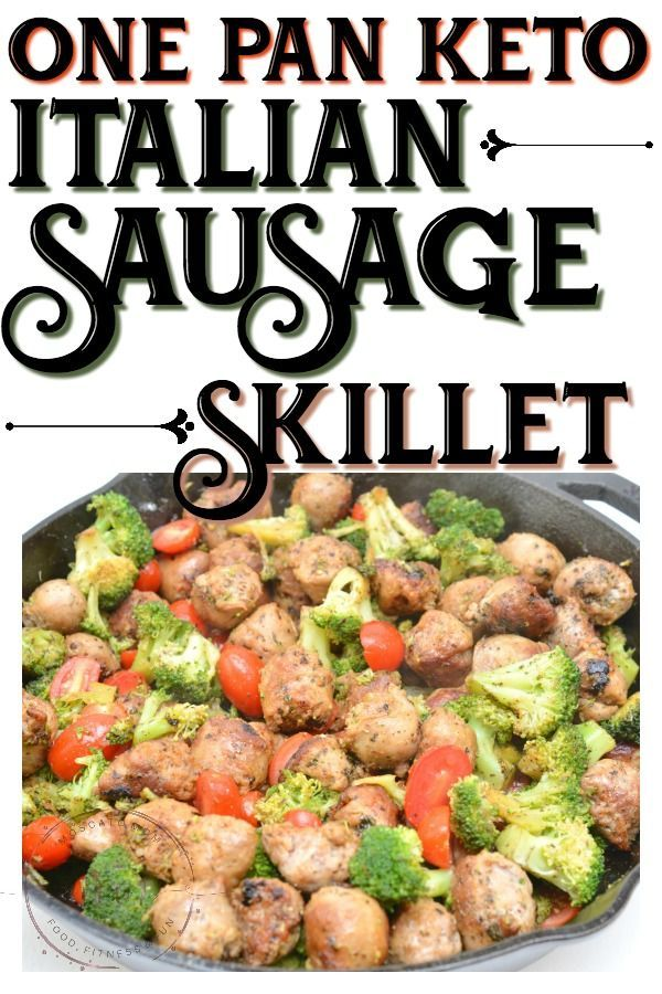 One Pan Keto Italian Sausage Skillet Meal #easysausagerecipes
