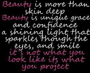 Beauty Is More Than Skin Deep Personal Growth Motivation