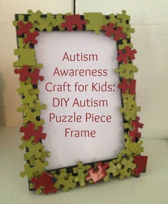 Autism Awareness Craft for Kids: DIY Autism Puzzle Piece Frame ...