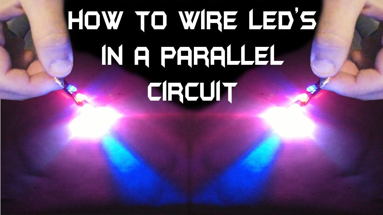 How To Wire Multiple Leds In A Parallel Circuit Creative Wiring Kitchen Lights