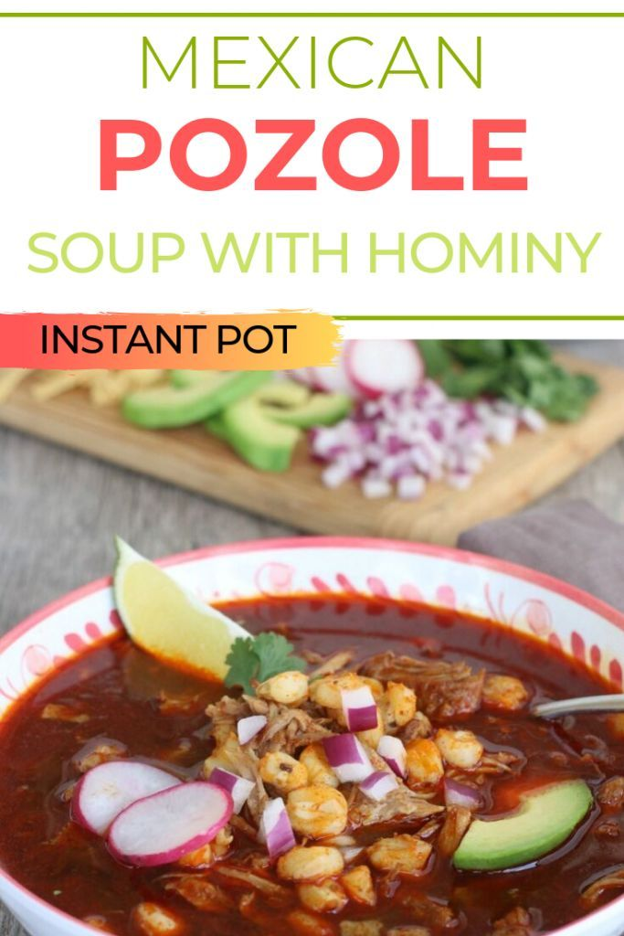 Instant Pot Pozole Mexican Soup with Hominy | The Foodie Affair
