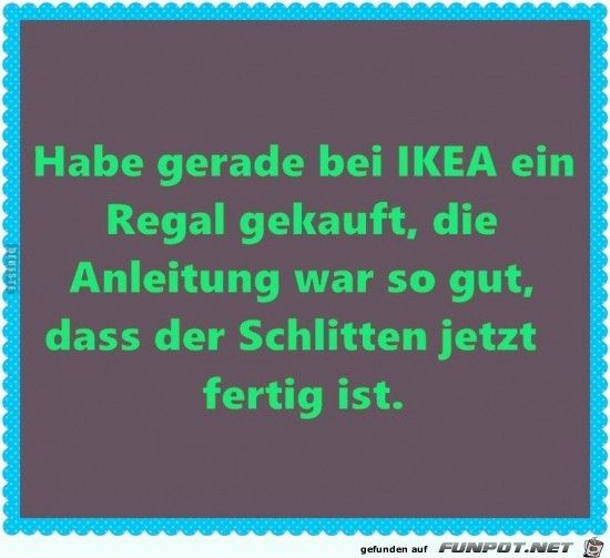 Ikea ist klasse | Witzige sprüche, Lustige sprüche ...